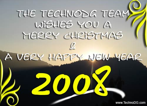 Merry Christmas and Happy New Year 2008 from TechnoDG.com